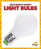 Light Bulbs (How Does It Work?)