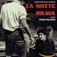 LA NOTTE BRAVA (300 EDITION)
