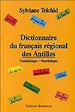 Dictionnaire du français régional des Antilles - Guadeloupe, Martinique