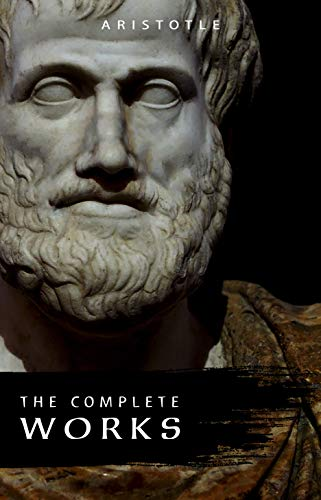 Aristotle: The Complete Works (English Edition)