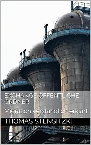 Exchange Öffentliche Ordner: Migration verständlich erklärt