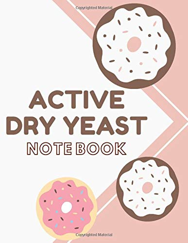 Active Dry Yeast Notebook Journal: Vol.3 Personalized Wide Ruled Composition College Notebook Journal Gift For Kids Men Women For To Do List Note Taking