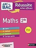 Maths 2de - ABC du BAC Réussite - Programme de seconde 2020-2021 -...