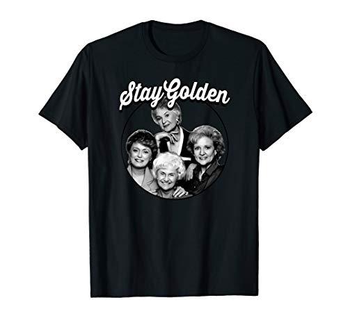 The Golden Girls Stay Golden T-Shirt, for Men, Women, 10 Colors, S to 3XL