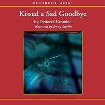 Kissed a Sad Goodbye: A Duncan Kincaid / Jemma James Novel