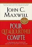 Pour qu'aujourd'hui compte (French Edition)