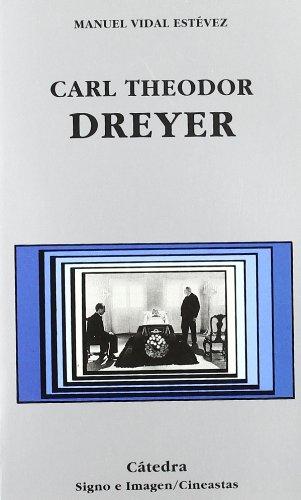 Carl Theodor Dreyer (Signo e imagen - Signo e imagen. Cineastas)