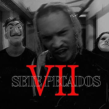 Sete Pecados - VII