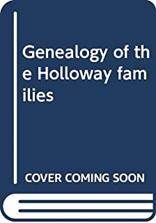 Genealogy of the Holloway families