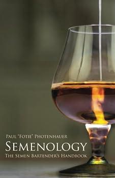 Semenology - The Semen Bartender s Handbook