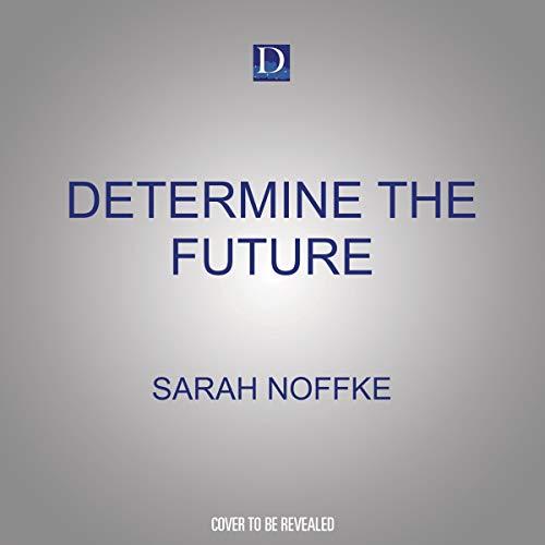 Determine the Future cover art