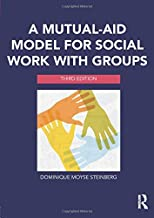 A Mutual-Aid Model for Social Work with Groups