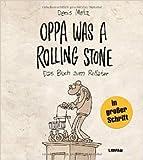 Oppa was a Rolling Stone - Das Buch zum Rollator von Denis Metz ( 19. Juli 2012 )