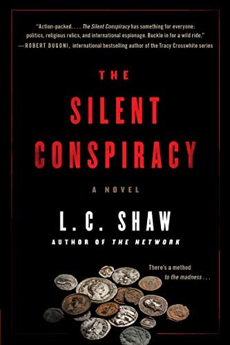 The Silent Conspiracy A Novel product image