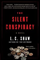 The Silent Conspiracy: A Novel (Jack Logan)