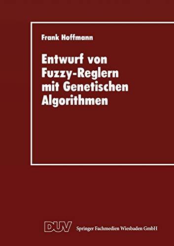 Entwurf von Fuzzy-Reglern mit Genetischen Algorithmen