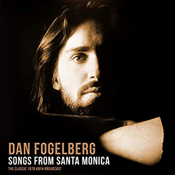 Songs from Santa Monica (with Fool's Gold) (Live 1976)
