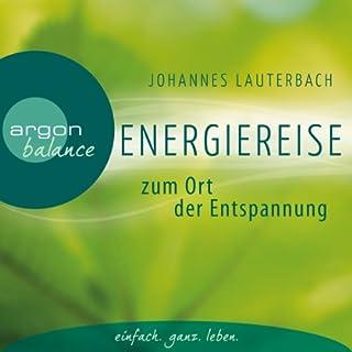 Energiereise zum Ort der Entspannung Titelbild