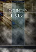 country living by ellen g white