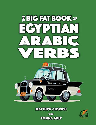 Big Fat Book of Egyptian Arabic Verbs