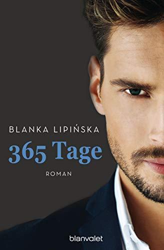 "365 Tage: Roman - Das Buch zum NETFLIX-Blockbuster ""365 Tage"" (Laura & Massimo 1)"