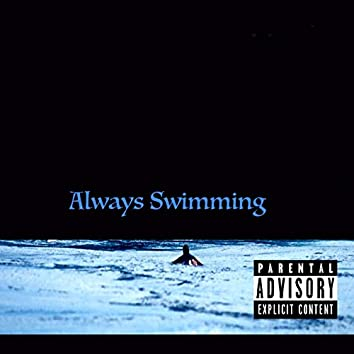 Always Swimming (feat. Slepton)