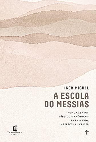 A escola do Messias.