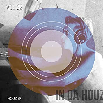 In Da Houz - Vol. 32