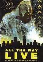 All Tha Way Live [DVD]