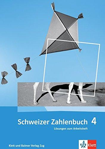 Schweizer Zahlenbuch 4: Lösungen zum Arbeitsheft