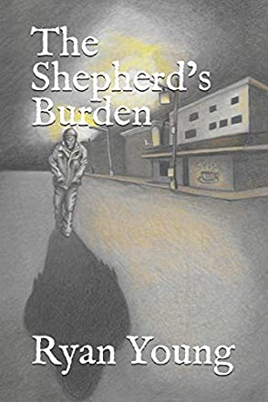The Shepherd's Burden