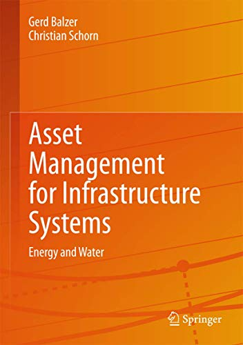 Asset Management for Infrastructure Systems: Energy and Water