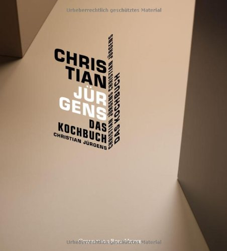 Christian Jürgens. Das Kochbuch