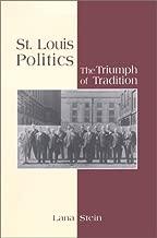 St. Louis Politics: The Triumph of Tradition
