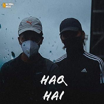 Haq Hai - Single