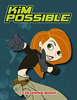 Kim Possible Coloring Book  50+ Coloring Pages GREAT Gift for Any Fans of Kim Possible with EXCLUSIVE ILLUSTRATIONS