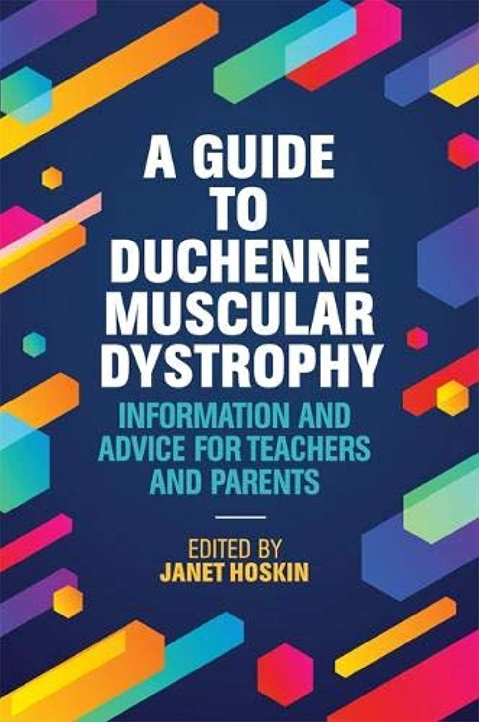 押す最大のポーズA Guide to Duchenne Muscular Dystrophy: Information and Advice for Teachers and Parents