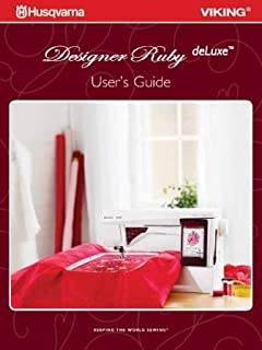 Husqvarna Viking Designer Ruby DeLuxe User's Guide COLOR Comb-Bound Copy Reprint Manual For Sewing Machine