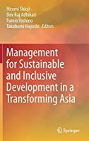 Management for Sustainable and Inclusive Development in a Transforming Asia