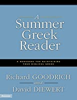 A Summer Greek Reader: A Workbook for Maintaining Your Biblical Greek