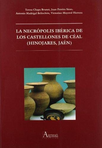 La necrópolis ibérica de Los Castellones de Céal (Hinojares, Jaén) (Fuera de Colección)