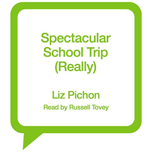 Spectacular School Trip (Really) cover art