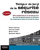 Tableaux de bord de la sécurité réseau: Offre exceptionnelle sur le site Web du livre ! Une suite de logiciels gratuits de vérification des configurations réseau et de calcul de risques.