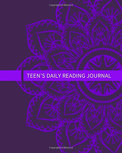 Teen's Daily Reading Journal: Daily Reading And Record Notepad Notebook Tracker for Teens, Teenagers, Parents & Guardians To Write In & Review Books ... 120 Pages. (Teens Reading & Record Log)