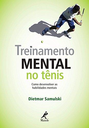Treinamento mental no tênis: Como desenvolver as habilidades mentais