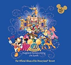 Disneyland Resort Official Album - Happiest Homecoming on Earth