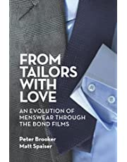 From Tailors with Love: An Evolution of Menswear Through the Bond Films