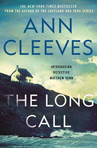 The Long Call (The Two Rivers Series Book 1) by [Ann Cleeves]