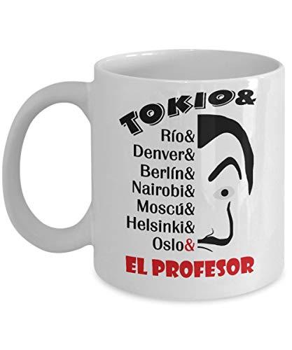 Tokio & Río & Denver & Berlín & Nairobi & Moscu & Helsinki & Oslo & El Profesor Money Heist – La Casa De Papel Taza De Café, Divertido, Té, G