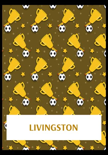 Livingston: Gratitude Journal, Livingston FC Personal Journal, Livingston Football Club, Livingston FC Diary, Livingston FC Planner, Livingston FC